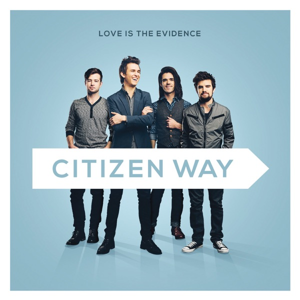 Citizen Way - How Sweet The Sound