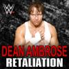 CFO$ - WWE: Retaliation (Dean Ambrose) artwork