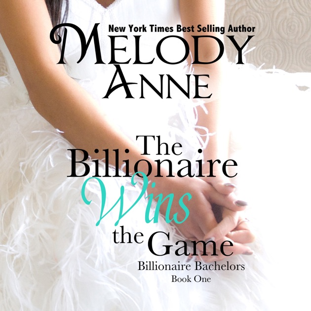 melody anne billionaire bachelors series free download