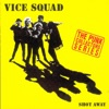 Shot Away, Vice Squad