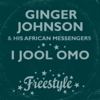 Ginger Johnson and His African Messengers - I Jool Omo artwork
