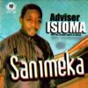 Sanimeka - Adviser Isioma & The Luckier's Band of Africa