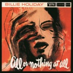 Billie Holiday - Ill Wind
