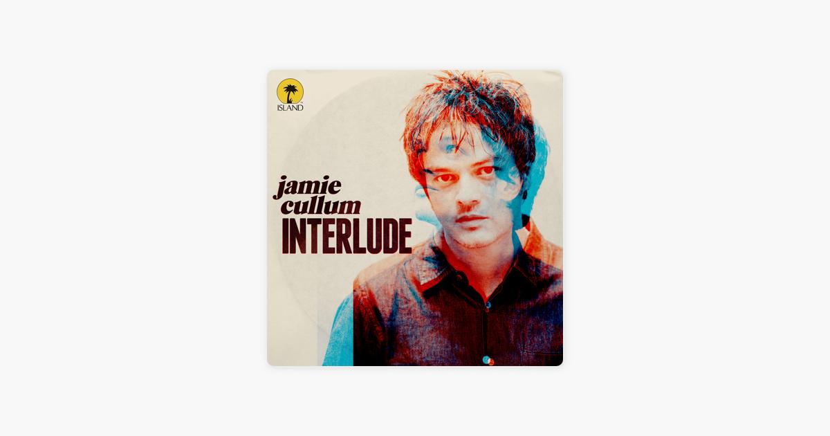 ae25b2af10fa  Interlude by Jamie Cullum on Apple Music