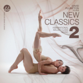 New Classics 2 Inspirational Ballet Class Music-David Plumpton