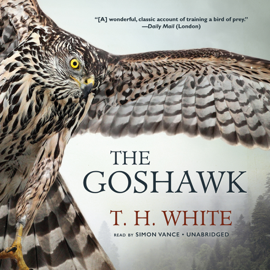 The Goshawk (Unabridged) audiobook