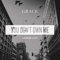 You Don't Own Me (feat. G-Eazy) - Single Mp3 Download