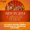 New in 2014: Carnatic Fusion