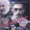 Oyunbozan (Orijinal Film Müziği) - Nadir Göktürk