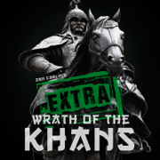 Episode 47.5 Extra Wrath of the Khans - Dan Carlin's Hardcore History - Dan Carlin's Hardcore History