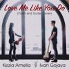 Ivan Gojaya & Kezia Amelia - Love Me Like You Do (Violin and Guitar Cover) artwork
