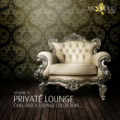 Private Lounge - Chill-Out & Lounge Collection, Vol. 11
