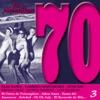 Los Maravillosos 70, Vol. 3