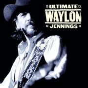 Ultimate Waylon Jennings - Waylon Jennings - Waylon Jennings