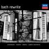 Bach Rewrite, Piotr Orzechowski, Marcin Masecki, Jan Tomasz Adamus & Capella Cracoviensis