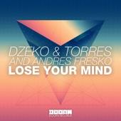 Lose Your Mind - Single