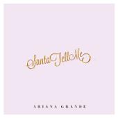 Santa Tell Me-Ariana Grande