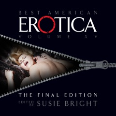 The Best of Best American Erotica, The Final Edition
