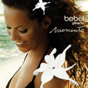 Night and Day - Bebel Gilberto - Bebel Gilberto