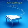 Film trifft Klassik (Music Inspired By the Film) - B. Kudanowski & Samuel Green