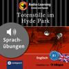 Michael Bacon & Christina Neiske - Totenstille im Hydepark: Compact Lernkrimis - Englisch B1 Grafik
