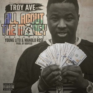 All About the Money (feat. Young Lito & Manolo Rose) - Single Mp3 Download
