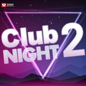 Club Night Workout, Vol. 2 (60 Min Non-Stop Workout Mix 130 BPM)