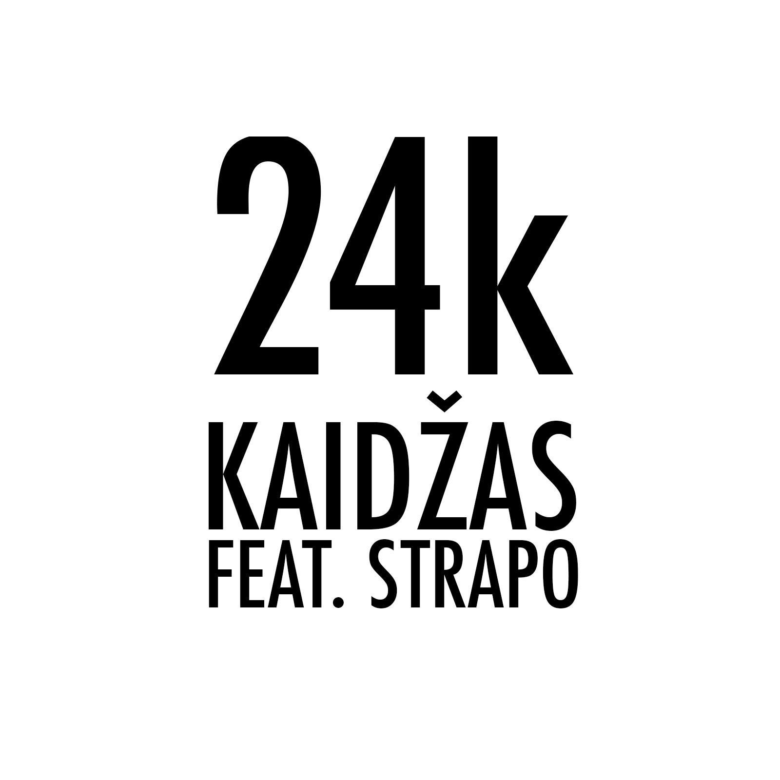 24k (feat. Strapo) - Single
