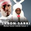 Sabon Sarki (Malam Sunusi Lamido Sunusi I I) - Nazir M. Ahmad
