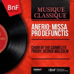 Anerio: Missa pro defunctis (Stereo Version)