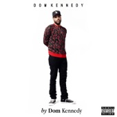 DOM KENNEDY - Lemonade