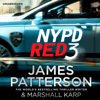 NYPD Red 3 (Unabridged) - James Patterson