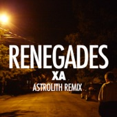 Renegades (Astrolith Remix) - Single