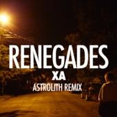 Renegades (Astrolith Remix) - Single