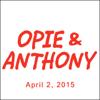 Opie Radio - Opie and Jimmy, Ricky Gervais, Bernard Kerik, Rich Vos, And Sherrod Small, April 2, 2015  artwork
