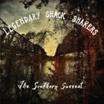 Legendary Shack Shakers - Born Under a Bad Sign