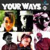 Nyanda, GNL, Ray Signature, Irene Ntale, Big Tril & Maurice Hasa - Your Ways artwork