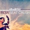 India Beat Crush - Single ジャケット写真