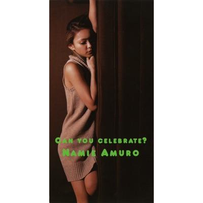 Can You Celebrate? - Single - Namie Amuro
