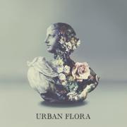 Urban Flora - Alina Baraz & Galimatias - Alina Baraz & Galimatias