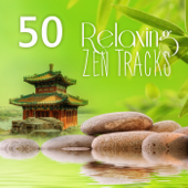 50 Relaxing Tracks Zen Massage – Healing Sounds Of Nature, Meditation, Relaxation, Reiki, Yoga, Spa, Sleep Therapy, Rain & Ocean Sounds, Soothe Your Soul, REM Deep Sleep Inducing-Various Artists