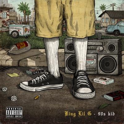 90's Kid - King Lil G