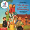 Wir Kinder aus dem Möwenweg (Möwenweg 1) - Kirsten Boie