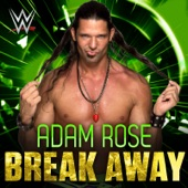 WWE & Cfo$ - Break Away (Adam Rose)