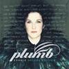 Exhale (Deluxe Version), Plumb