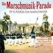 Die Marschmusik-Parade - Various Artists - Various Artists