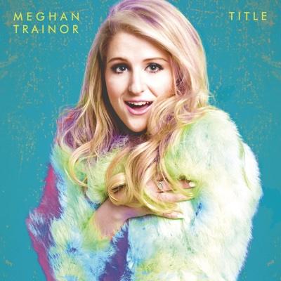 Title (Deluxe Edition) - Meghan Trainor album