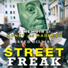 Street Freak: Money and Madness at Lehman Brothers (Unabridged) - Jared Dillian
