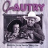 Gene Autry With His Little Darlin Mary Lee