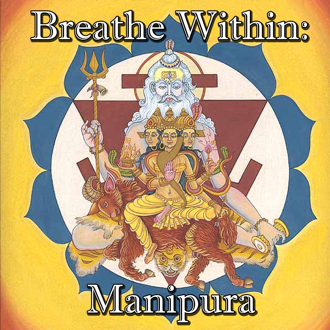 Breathe Within: Manipura